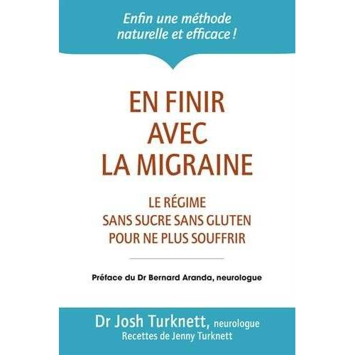 Josh Turknett - En finir avec la migraine - Preis vom 28.02.2021 06:03:40 h
