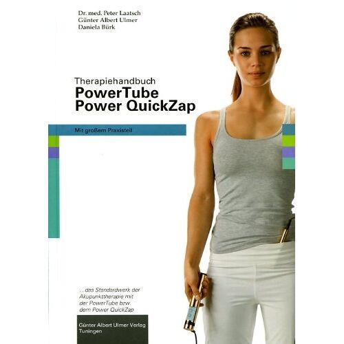Peter Laatsch - Therapie-Handbuch Power Tube, Power QuickZap - Preis vom 28.10.2020 05:53:24 h