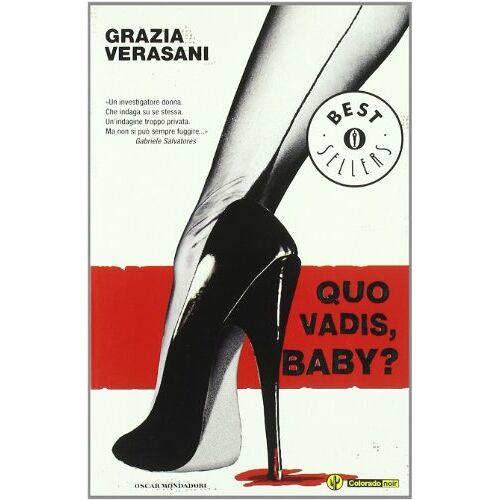 Grazia Verasani - Quo Vadis, Baby - Preis vom 24.02.2021 06:00:20 h
