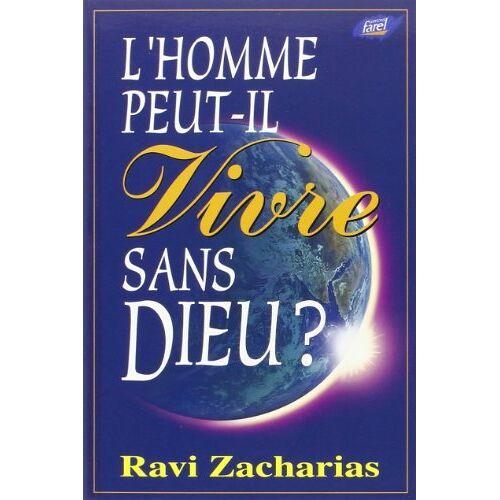 Ravi Zacharias - L'Homme Peut-Il Vivre Sans Dieu ? - Preis vom 08.04.2021 04:50:19 h