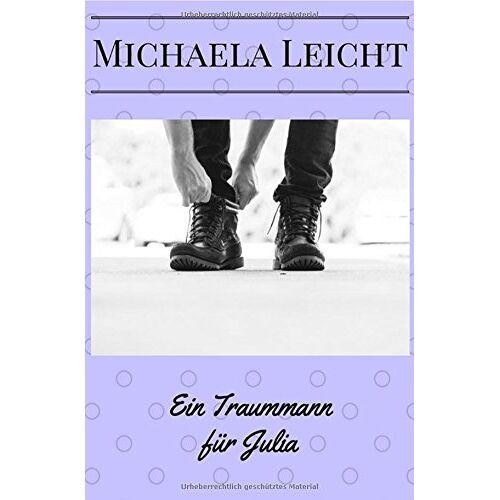 Michaela Leicht - Ein Traummann für Julia - Preis vom 16.04.2021 04:54:32 h