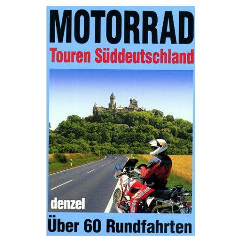 Eduard Denzel - Motorradtouren Süddeutschland - Preis vom 13.10.2019 05:04:03 h
