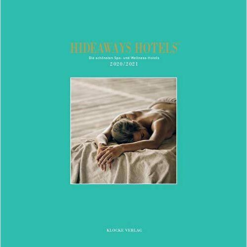 Sabine Herder - Hideaways Hotels 2020/2021 Die schönsten Spa- und Wellness Hotels (Hideaways Hotels. Die schönsten Spa- und Wellness-Hotels der Welt) - Preis vom 30.11.2020 05:48:34 h