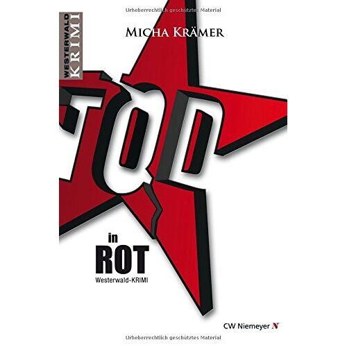 Micha Krämer - TOD in ROT (Westerwald-Krimi) - Preis vom 20.10.2020 04:55:35 h