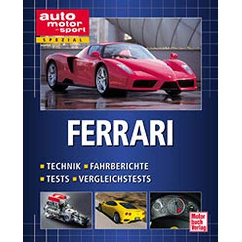 - Ferrari. Technik, Fahrberichte, Tests, Vergleichstests (auto motor und sport spezial) - Preis vom 18.04.2021 04:52:10 h
