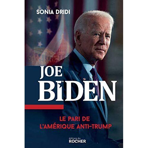 - Joe Biden: Le pari de l'Amérique anti-Trump - Preis vom 12.05.2021 04:50:50 h