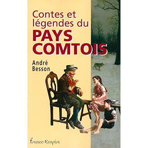 André Besson - Contes et légendes du pays comtois - Preis vom 14.04.2021 04:53:30 h