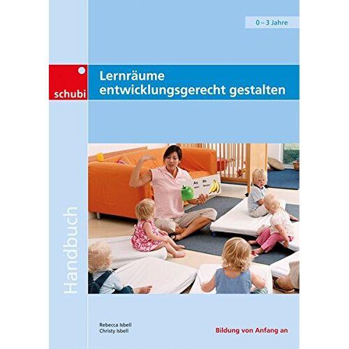Christey Isbell - Lernräume entwicklungsgerecht gestalten - Preis vom 08.05.2021 04:52:27 h