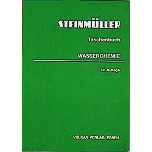 L. L. & C. Steinmüller - Taschenbuch Wasserchemie - Preis vom 20.10.2020 04:55:35 h