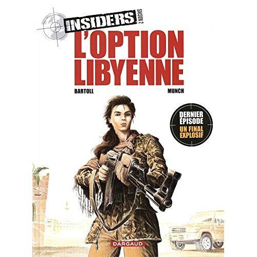 - Insiders, Tome 4 : L'option libyenne - Preis vom 16.04.2021 04:54:32 h