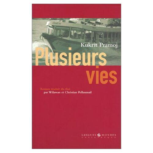 Kukrit Pramoj - PLUSIEURS VIES (Littérature) - Preis vom 24.02.2021 06:00:20 h