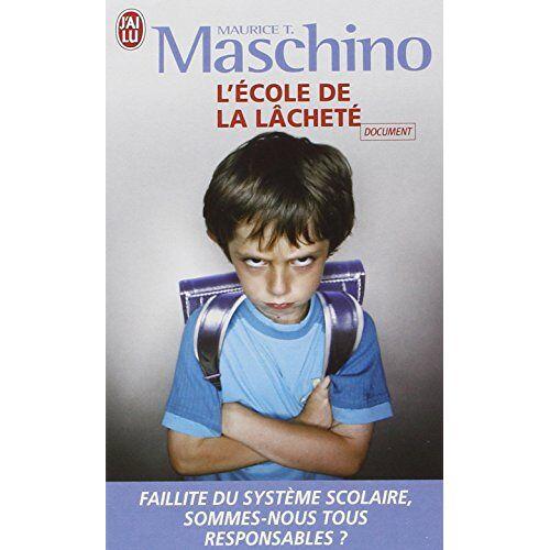 Maschino, Maurice T. - L'école de la lâcheté - Preis vom 03.04.2020 04:57:06 h