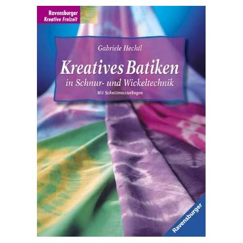 Gabriele Hechtl - Kreatives Batiken in Schnur- und Wickeltechnik - Preis vom 26.01.2021 06:11:22 h