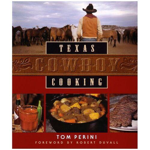 Tom Perini - Texas Cowboy Cooking - Preis vom 06.05.2021 04:54:26 h