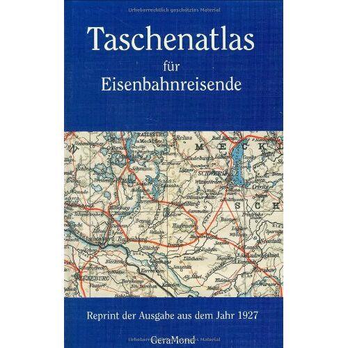 Ernst Ambrosius - Taschenatlas für Eisenbahnreisende: Reprint - Preis vom 26.02.2021 06:01:53 h