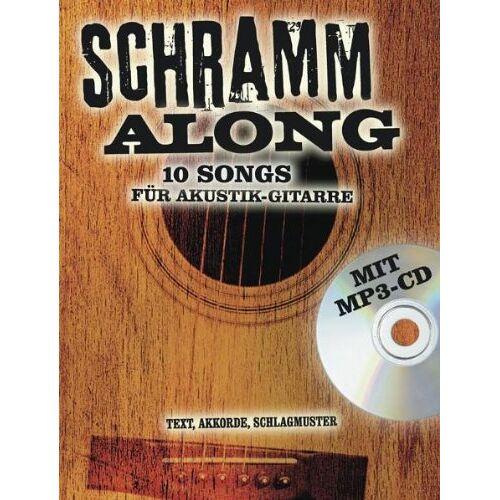 Bosworth Music - Schramm Along: 10 Songs für Akustik-Gitarre. Text, Akkorde, Schlagmuster. Mit CD - Preis vom 18.10.2020 04:52:00 h