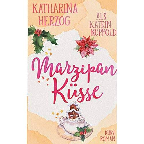 Katrin Koppold - Marzipanküsse - Preis vom 14.01.2021 05:56:14 h