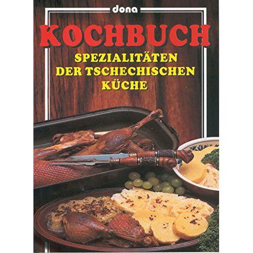 Vladimír Doležal - Kochbuch: Spezialitäten der tschechischen küche (2002) - Preis vom 17.04.2021 04:51:59 h