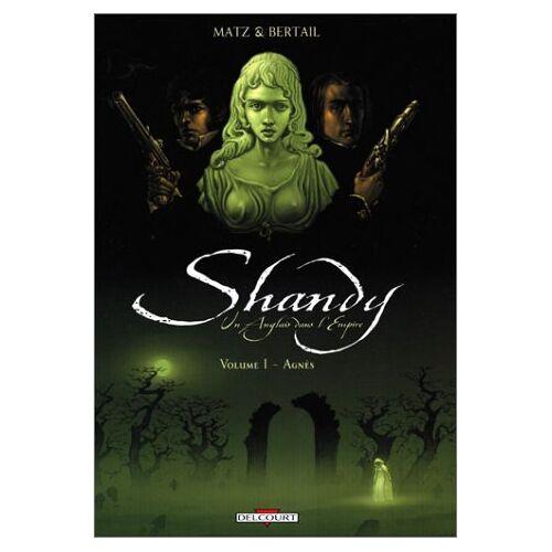 Matz - Shandy, un Anglais dans l'Empire, Tome 1 : Agnès (Divers) - Preis vom 20.10.2020 04:55:35 h