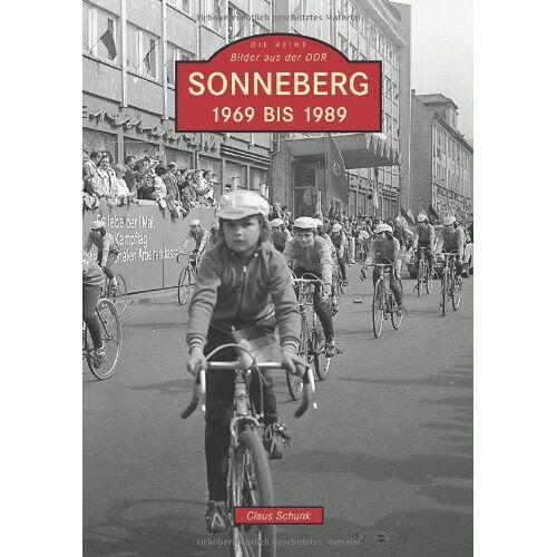 Claus Schunk - Sonneberg 1969 bis 1989 - Preis vom 20.10.2020 04:55:35 h
