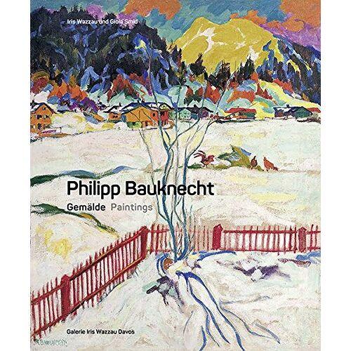 Gioia Smid - Philipp Bauknecht: Verzeichnis der Gemälde - Preis vom 31.03.2020 04:56:10 h