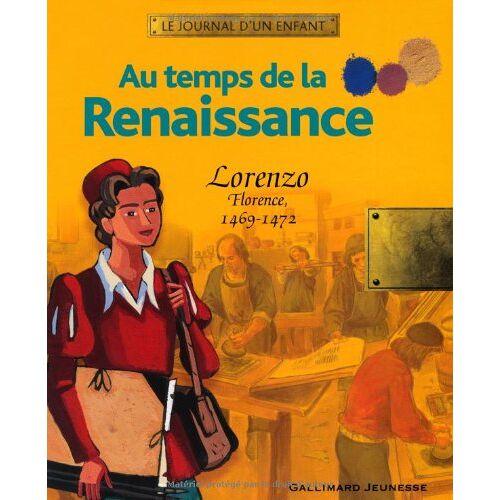 - Au temps de la Renaissance: Lorenzo, Florence, 1469-1472 - Preis vom 26.10.2020 05:55:47 h