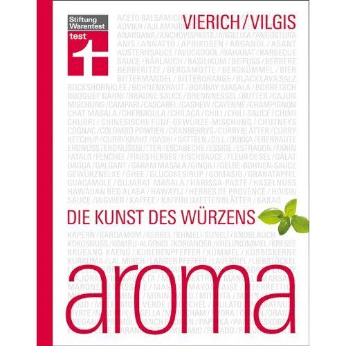 Thomas A. Vierich - Aroma: Die Kunst des Würzens - Preis vom 17.01.2021 06:05:38 h