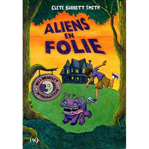 Smith, Clete Barrett - Aliens : Aliens en folie - Preis vom 14.04.2021 04:53:30 h