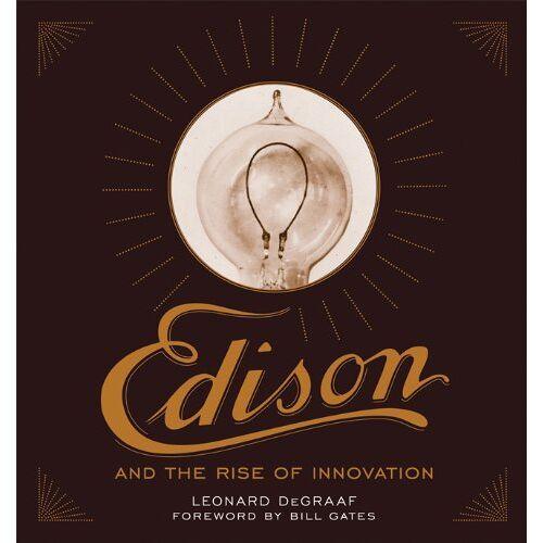 Leonard DeGraaf - Edison and the Rise of Innovation - Preis vom 05.09.2020 04:49:05 h