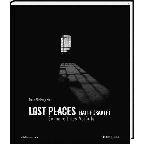 - Lost Places Halle (Saale): Schönheit des Verfalls - Preis vom 03.05.2021 04:57:00 h