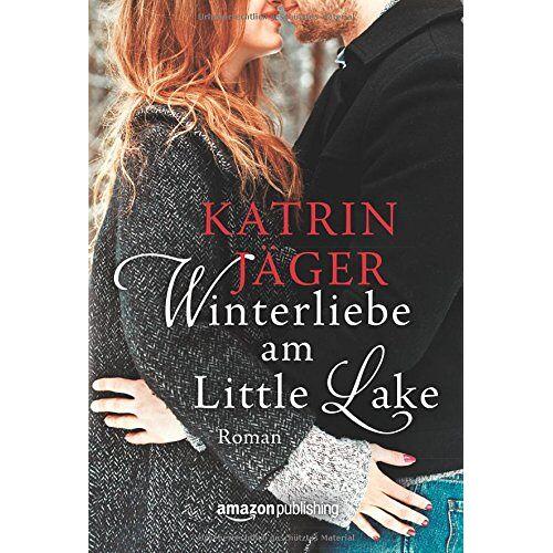 Katrin Jäger - Winterliebe am Little Lake - Preis vom 05.09.2020 04:49:05 h