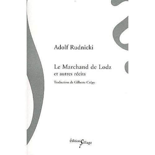 Adolf Rudnicki - Le Marchand de Lodz - Preis vom 21.10.2020 04:49:09 h