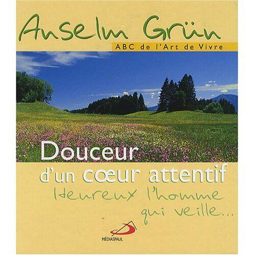 Anselm Grün - Douceur d'un Coeur Attentif - Preis vom 22.01.2021 05:57:24 h