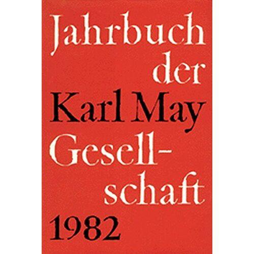 Claus Roxin - Jahrbuch der Karl-May-Gesellschaft/Jahrbuch der Karl-May-Gesellschaft: 1982 - Preis vom 18.02.2020 05:58:08 h