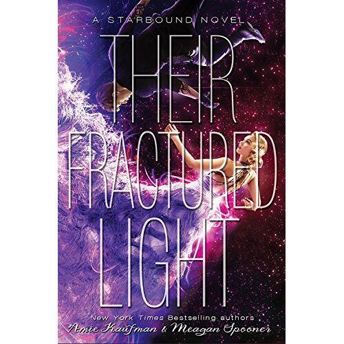 Amie Kaufman - Their Fractured Light (Starbound) - Preis vom 18.04.2021 04:52:10 h