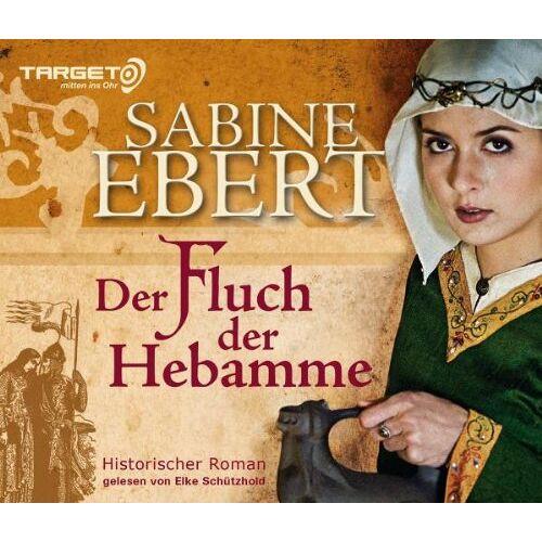 Sabine Ebert - Der Fluch der Hebamme, 6 CDs (TARGET - mitten ins Ohr): Hebammen Saga 4 - Preis vom 16.04.2021 04:54:32 h