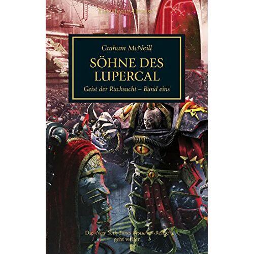 Graham McNeill - Horus Heresy - Söhne des Lupercal: Der Geist der Rachsucht Band 01 - Preis vom 14.05.2021 04:51:20 h