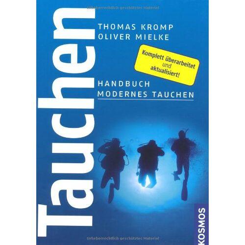 Thomas Kromp - Modernes Tauchen: Handbuch Modernes Tauchen - Preis vom 14.05.2021 04:51:20 h
