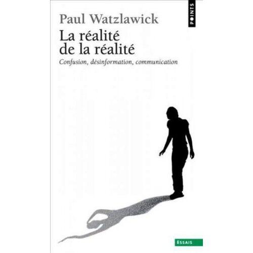 Paul Watzlawick - La réalité de la réalité - Preis vom 24.02.2021 06:00:20 h