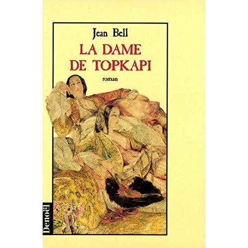 Jean Bell - La dame de Topkapi (Histoires Romanes) - Preis vom 20.10.2020 04:55:35 h