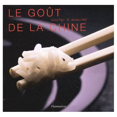 Lionel Tiger - Le goût de la Chine (Gastronomie) - Preis vom 20.10.2020 04:55:35 h