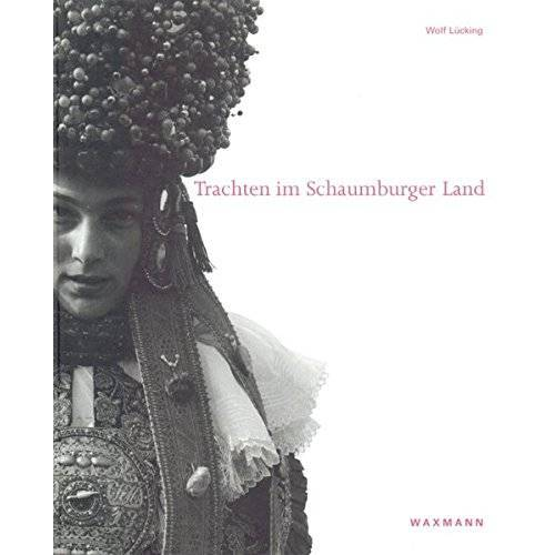 Wolf Lücking - Trachten im Schaumburger Land - Preis vom 28.02.2021 06:03:40 h