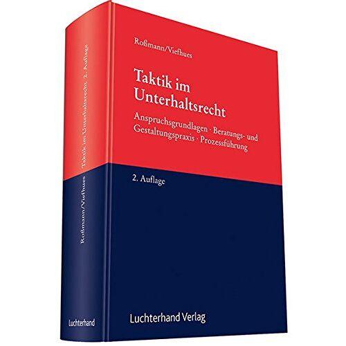 Franz-Thomas Roßmann - Taktik im Unterhaltsrecht - Preis vom 21.10.2020 04:49:09 h