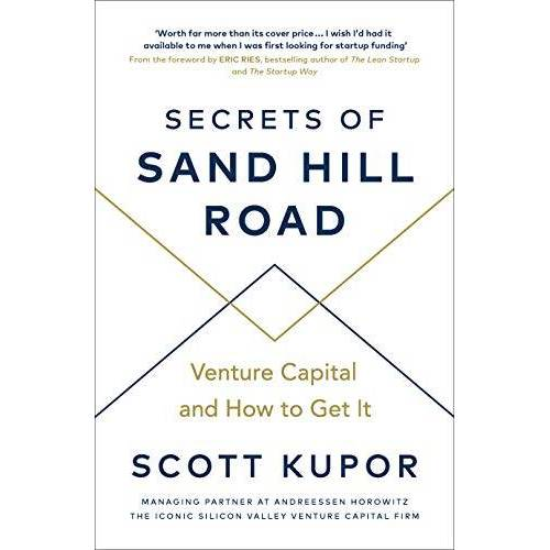 Scott Kupor - Secrets of Sand Hill Road: Venture Capital―and How to Get It - Preis vom 25.02.2021 06:08:03 h