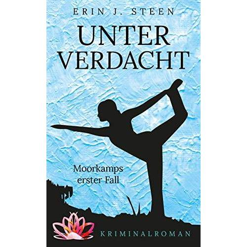 Steen, Erin J. - Unter Verdacht: Moorkamps erster Fall - Preis vom 28.02.2021 06:03:40 h