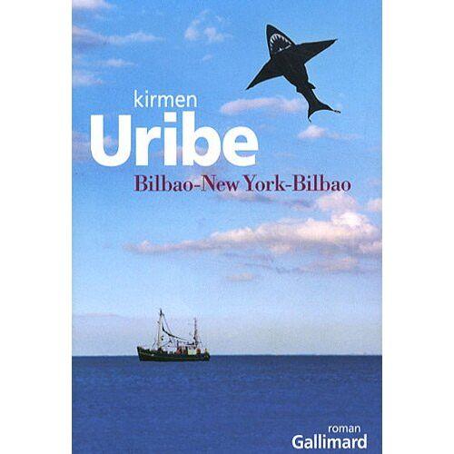 Kirmen Uribe - Bilbao-New York-Bilbao - Preis vom 09.04.2021 04:50:04 h