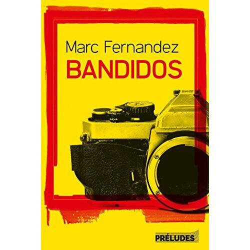 - Bandidos - Preis vom 24.02.2021 06:00:20 h