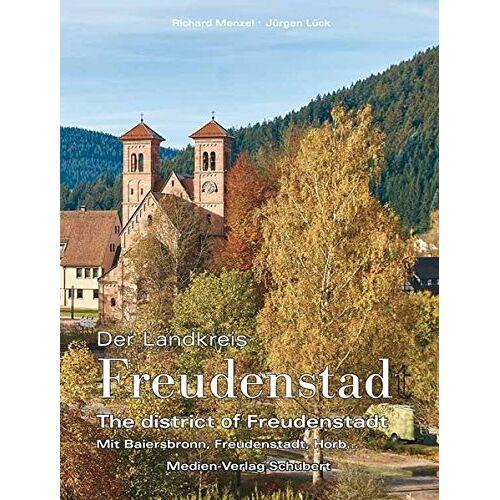 Jürgen Lück - Der Landkreis Freudenstadt: The district of Freudenstadt - Preis vom 16.05.2021 04:43:40 h