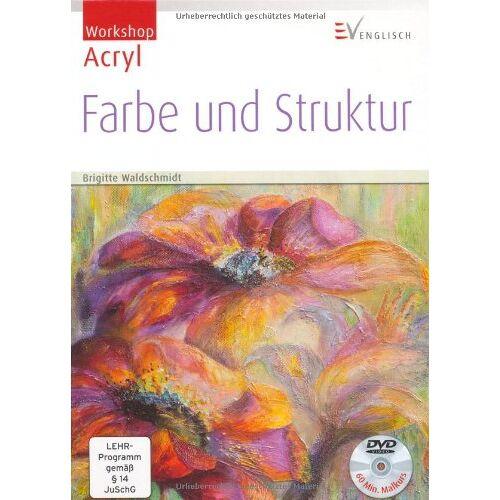 Brigitte Waldschmidt - Farbe und Struktur - Preis vom 25.02.2021 06:08:03 h