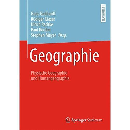 Hans Gebhardt - Geographie: Physische Geographie und Humangeographie - Preis vom 18.10.2020 04:52:00 h